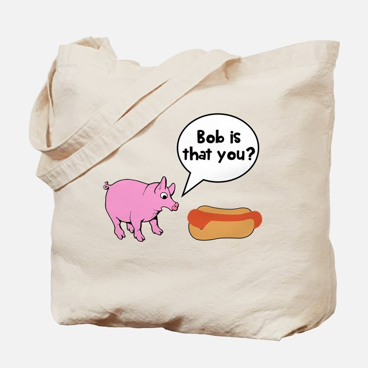 Bob is that you? Tote Bag