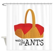 Watch Out For Ants Shower Curtain