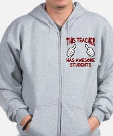 This teacher awesome students Zip Hoodie