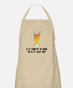 Beer is it thirsty in here? Apron