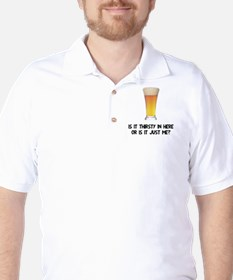 Beer is it thirsty in here? T-Shirt