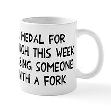 I deserve a medal Small Mug