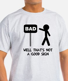 not a good T-Shirt