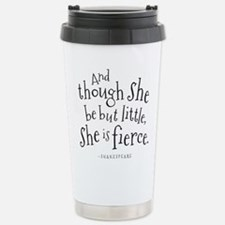 Shakespeare Though She Be But Little Travel Mug