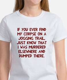 Corpse on jogging trail Tee