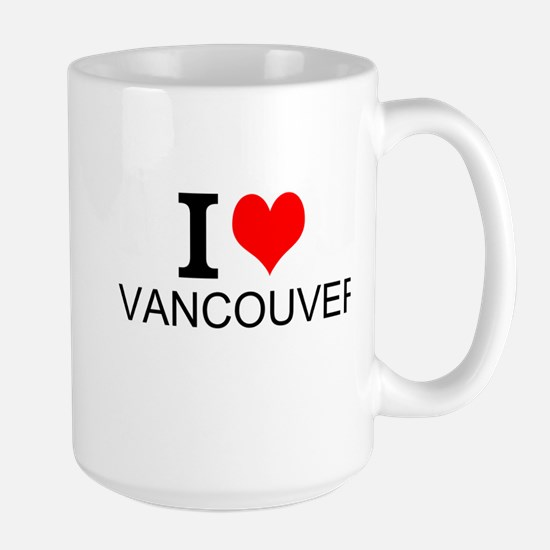 I Love Vancouver Mugs