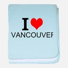 I Love Vancouver baby blanket