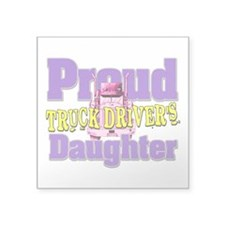 Proud Truck Drivers Daughter Sticker