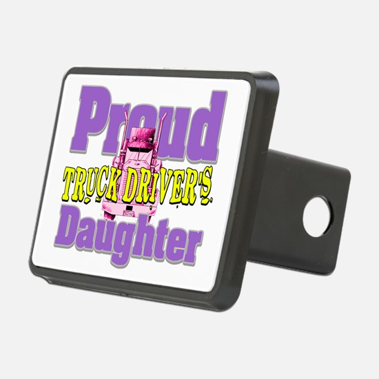 Proud Truck Drivers Daughter Hitch Cover