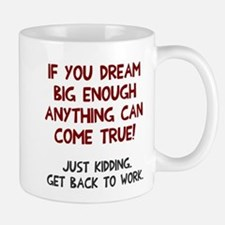 Get back to work Small Mugs
