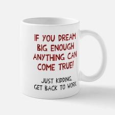 Get back to work Small Small Mug
