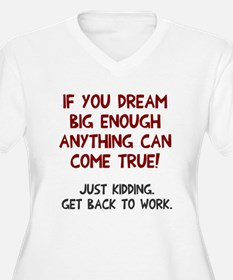Get back to work T-Shirt