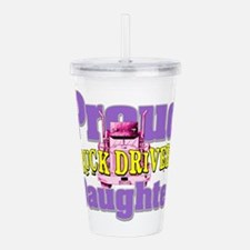 Proud Truck Drivers Daughter Acrylic Double-wall T