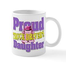 Proud Truck Drivers Daughter Mugs