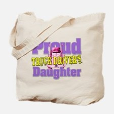 Proud Truck Drivers Daughter Tote Bag