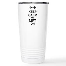 Keep calm and lift on w Travel Mug