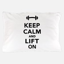 Keep calm and lift on weights Pillow Case