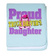Proud Truck Drivers Daughter baby blanket