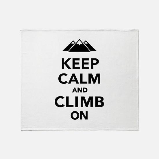 Keep calm climb on mountains Throw Blanket