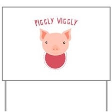 Piggly Wiggly Yard Sign