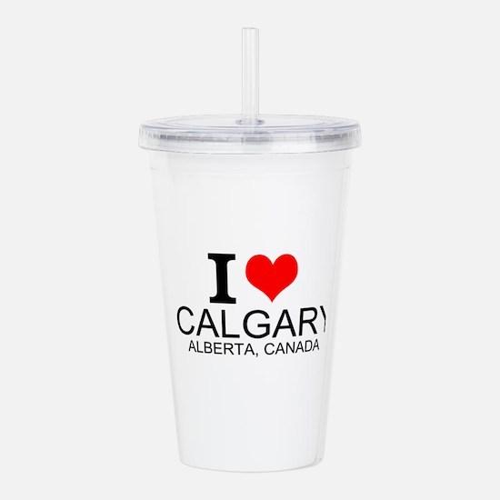 I Love Calgary Alberta Canada Acrylic Double-wall