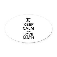Keep calm and love Math Pi Oval Car Magnet