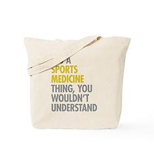 Sports Medicine Thing Tote Bag