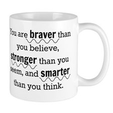 Braver than you believe Small Mug
