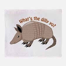 Whats The Dilly Throw Blanket