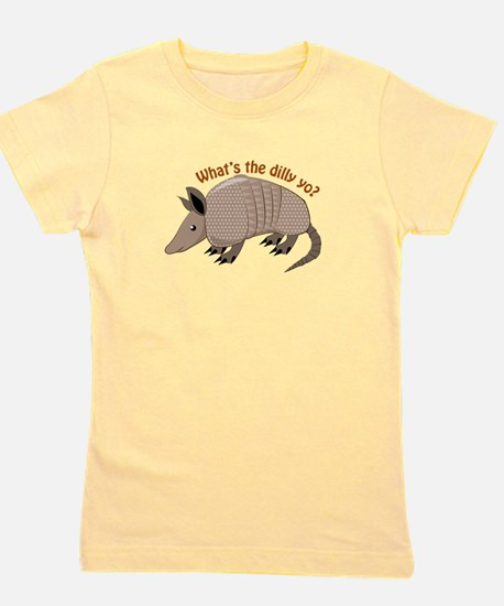 Whats The Dilly Girl's Tee