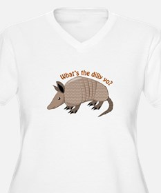 Whats The Dilly Plus Size T-Shirt