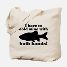 Hold My Fish With Both Hands Tote Bag