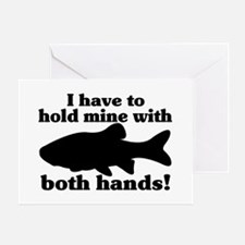 Hold My Fish With Both Hands Greeting Card