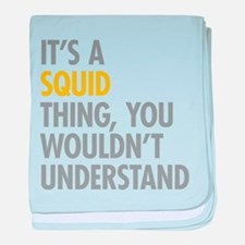 Its A Squid Thing baby blanket