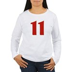 Sexy 11 Women's Long Sleeve T-Shirt