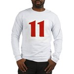 Sexy 11 Long Sleeve T-Shirt