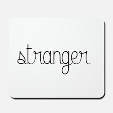 stranger Mousepad