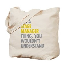 Stage Manager Thing Tote Bag