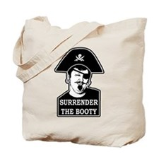 Cute Surrender the booty Tote Bag