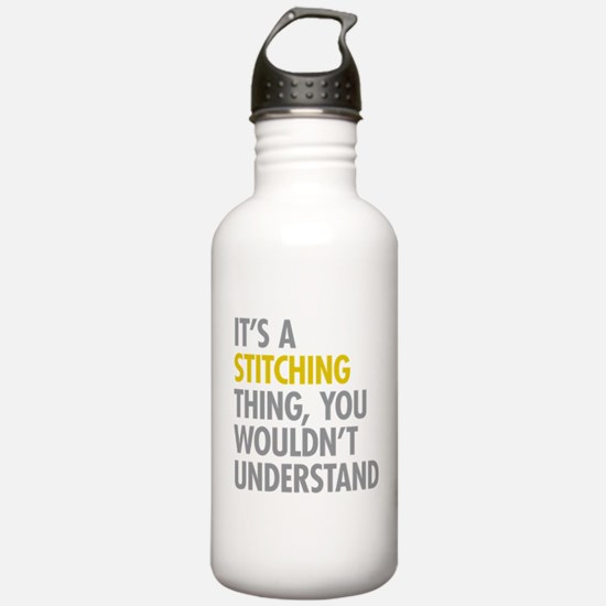 Its A Stitching Thing Water Bottle