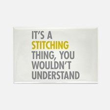 Its A Stitching Thing Rectangle Magnet (10 pack)