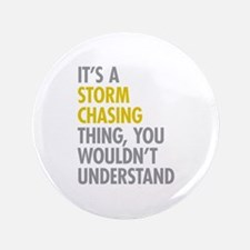 """Storm Chasing Thing 3.5"""" Button (100 pack)"""