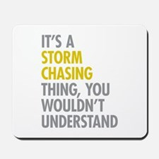 Storm Chasing Thing Mousepad