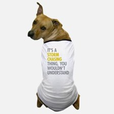 Storm Chasing Thing Dog T-Shirt