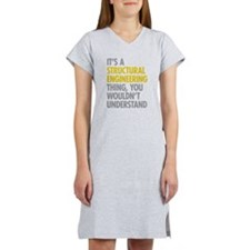 Structural Engineering Thing Women's Nightshirt