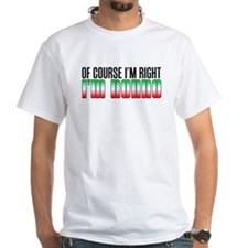 I'm Right I'm Nonno T-Shirt
