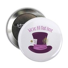 """Were All Mad 2.25"""" Button (10 pack)"""