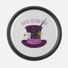 Were All Mad Large Wall Clock