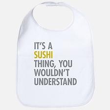 Its A Sushi Thing Bib