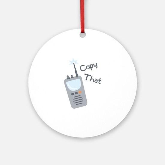 Copy That Ornament (Round)
